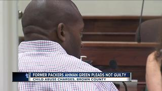 Former Packers running back Ahman Green pleads not guilty to child abuse - Video