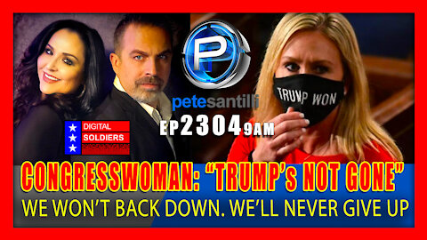 "EP 2304-9AM ""TRUMP's NOT GONE"" WE WON'T BACK DOWN & WE'LL NEVER GIVE UP"""
