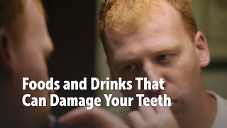 Foods and Drinks That Can Damage Your Teeth