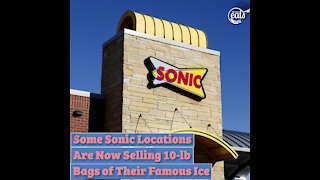 Some Sonic Locations Are Now Selling 10-lb Bags of Their Famous Ice