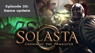 Episode 35 Solasta Game update Review