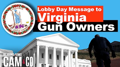 A Lobby Day Message to Virginia Gun Owners