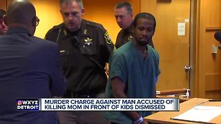 Murder charge against man accused of killing mom in front of kids dismissed - Video