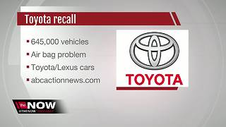 Toyota recalls 645,000 vehicles worldwide; air bags may not inflate - Video