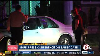 IMPD chief to discuss Aaron Bailey investigation process - Video