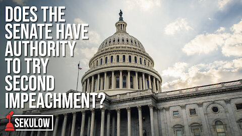 Does the Senate Have Authority to Try Second Impeachment?