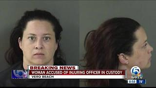 Woman accused of assaulting Vero Beach officer arrested - Video
