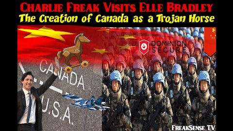 Charlie Freak with Elle Bradley - Canada the Trojan Horse & The Book of Revelation