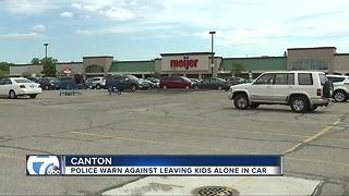 Police warn against leaving kids alone in car