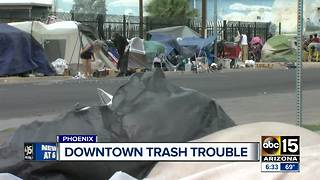 Trash in downtown Phoenix area 'out of hand' according to residents - Video