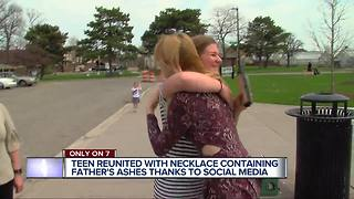 Metro Detroit teen miraculously reunited with lost necklace of father's ashes - Video