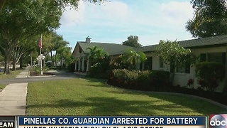 Pinellas Co. guardian arrested for battery - Video
