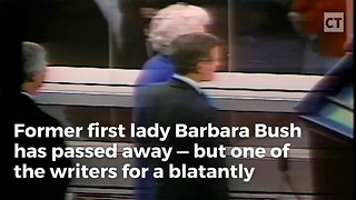 Late Night Writer's Sick 'Joke' About Barbara Bush Backfires Big Time