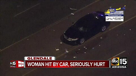 Woman hit by car, seriously hurt in Glendale