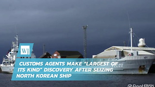 "Customs Agents Make ""Largest Of Its Kind"" Discovery After Seizing North Korean Ship - Video"