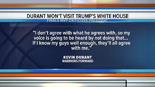 Warriors star Kevin Durant won't be visiting Donald Trump's White House - Video