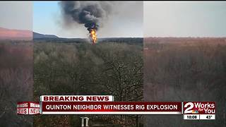 Quinton neighbors witness rig explosion (pt1) - Video