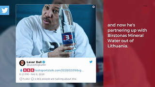Big Baller Brand Joining The Water Business - Video