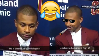 LOL! Isaiah Thomas Shows Up to Cavs Press Conference HIGH AF - Video