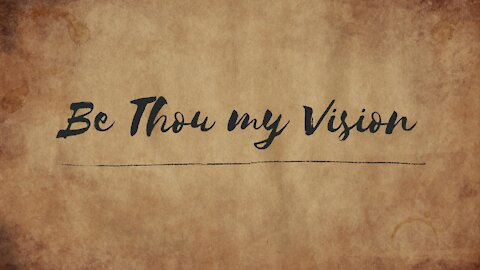 Be Thou my Vision - Cover