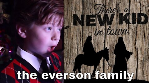 New Kid in Town - The Everson Family