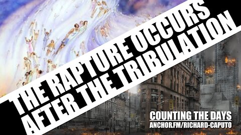 The Rapture Occurs After the Tribulation