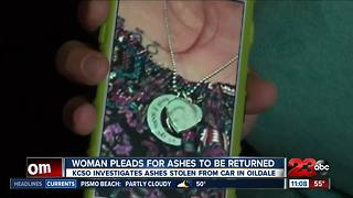 Oildale woman pleads for ashes to be returned - Video