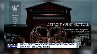 Detroit Sushi Festival attendees demanding money back after long lines - Video