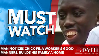 Stranger notices Chick-fil-A worker's good manners, builds his family a new home - Video