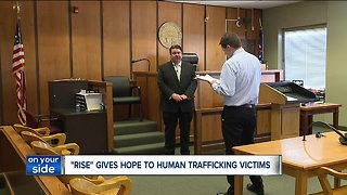 New 'RISE' program gives hope to human trafficking victims