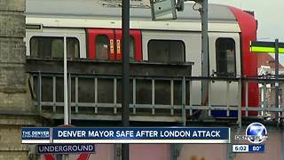 Denver mayor, other local officials in London; unharmed in train attack