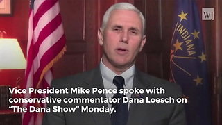 Pence: 2017 the Best Year for Conservatives in 'More Than a Generation' - Video