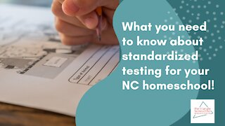 Homeschool standardized testing in North Carolina: What you need to know in 2021!