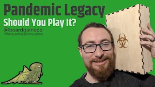 5 Reasons You Should (and Shouldn't) Play Pandemic Legacy