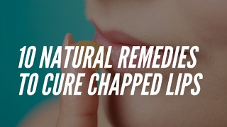 10 Natural remedies to cure chapped lips - Video