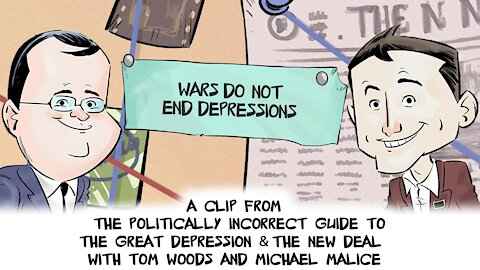 Wars Do Not End Depressions | Politically Incorrect Guide to the Great Depression