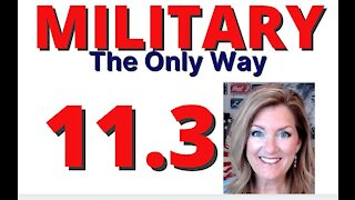 Military - the Only Way 1-21-21