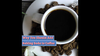 Why You Should Add Baking Soda to Coffee