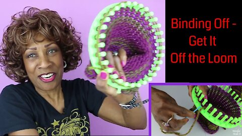 How to Loom Knit for Beginners, Part 2: Getting Your Project Off the Loom / Binding Off