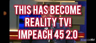 UNCONSTITUTIONAL REALITY TV! IMPEACH 45!