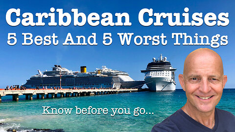 5 best and worst things about Caribbean cruises