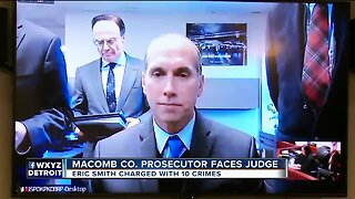 Macomb County Prosecutor Eric Smith arraigned on multiple charges