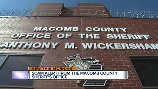 Scam alert from the Macomb County Sheriff's Office