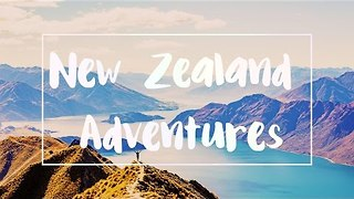 Student Explores the South Island of New Zealand - Video