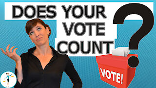 Does Your Vote Count? The Electoral College Explained