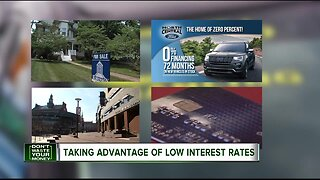 Don't Waste Your Money: Taking advantage of low interest rates
