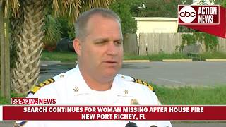 Search continues for woman missing after house fire in New Port Richey - Video