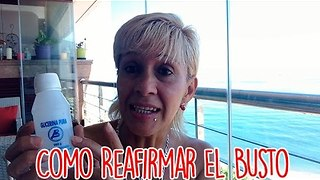 Como Reafirmar El Busto - Video