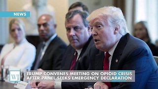 Trump Convenes Meeting On Opioid Crisis After Panel Seeks Emergency Declaration - Video