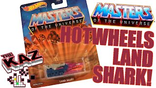 Hotwheels Masters of the Universe Land Shark Unboxing